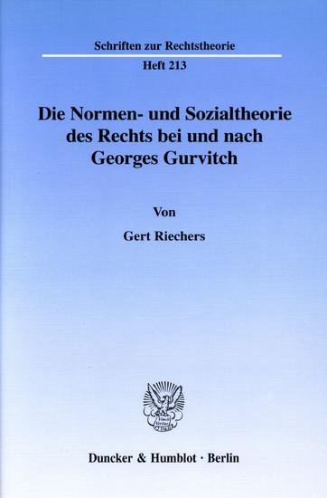 Die Normen- und Sozialtheorie des Rechts bei und nach Georges Gurvitch. - Blick ins Buch