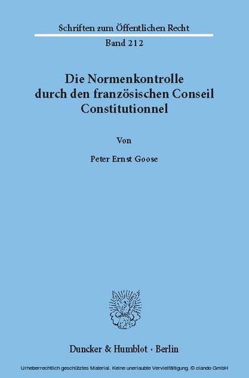 Die Normenkontrolle durch den französischen Conseil Constitutionnel. - Blick ins Buch