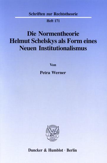 Die Normentheorie Helmut Schelskys als Form eines Neuen Institutionalismus. - Blick ins Buch