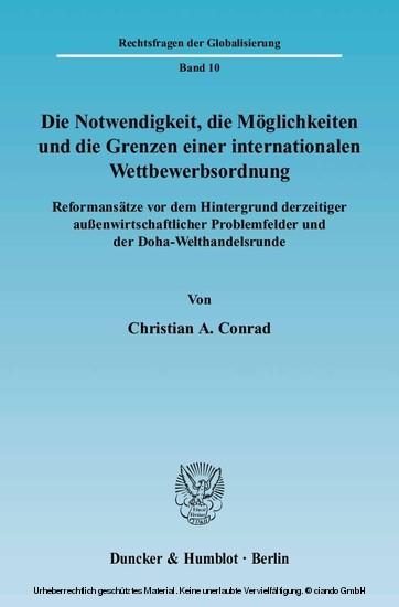 Die Notwendigkeit, die Möglichkeiten und die Grenzen einer internationalen Wettbewerbsordnung. - Blick ins Buch