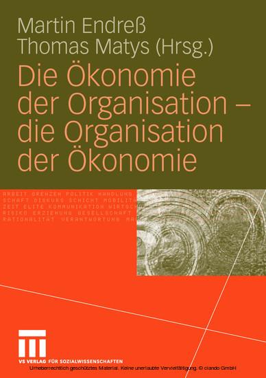 Die Ökonomie der Organisation - die Organisation der Ökonomie - Blick ins Buch