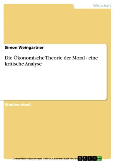 Die Ökonomische Theorie der Moral - eine kritische Analyse - Blick ins Buch