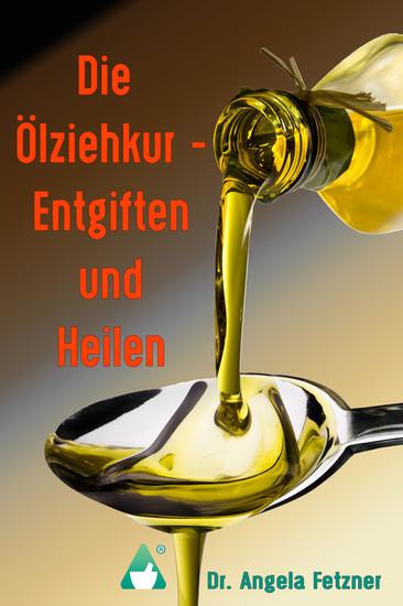 Die Ölziehkur - Entgiften und Heilen - Blick ins Buch