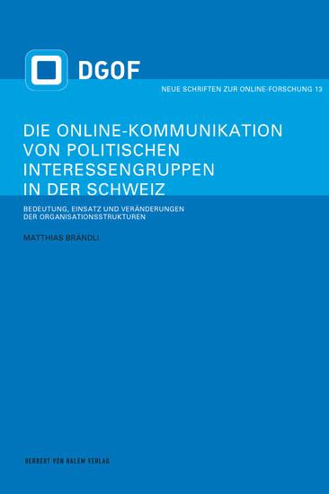 Die Online-Kommunikation von politischen Interessengruppen in der Schweiz - Blick ins Buch