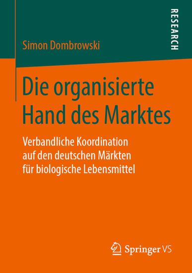 Die organisierte Hand des Marktes - Blick ins Buch