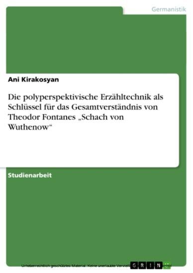 Die polyperspektivische Erzähltechnik als Schlüssel für das Gesamtverständnis von Theodor Fontanes 'Schach von Wuthenow' - Blick ins Buch
