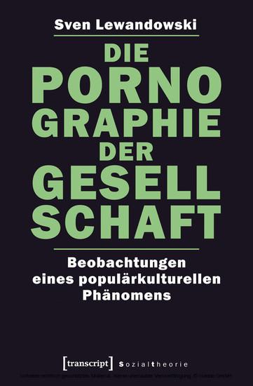 Die Pornographie der Gesellschaft - Blick ins Buch