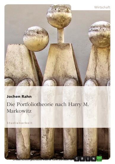 Die Portfoliotheorie nach Harry M. Markowitz - Blick ins Buch