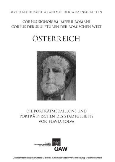 Die Porträtmedaillons und Porträtnischen des Stadtgebiets von Flavia Solva - Blick ins Buch