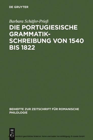 Die portugiesische Grammatikschreibung von 1540 bis 1822 - Blick ins Buch