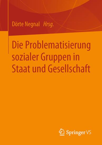 Die Problematisierung sozialer Gruppen in Staat und Gesellschaft - Blick ins Buch