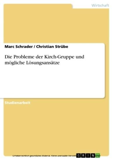 Die Probleme der Kirch-Gruppe und mögliche Lösungsansätze - Blick ins Buch