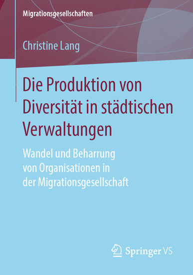 Die Produktion von Diversität in städtischen Verwaltungen - Blick ins Buch
