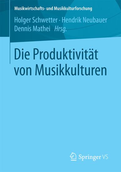 Die Produktivität von Musikkulturen - Blick ins Buch