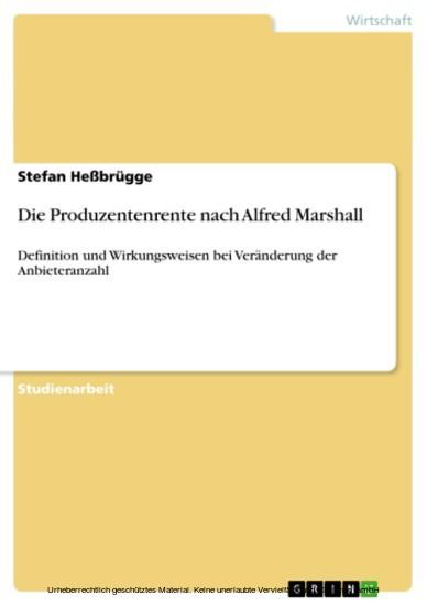 Die Produzentenrente nach Alfred Marshall - Blick ins Buch