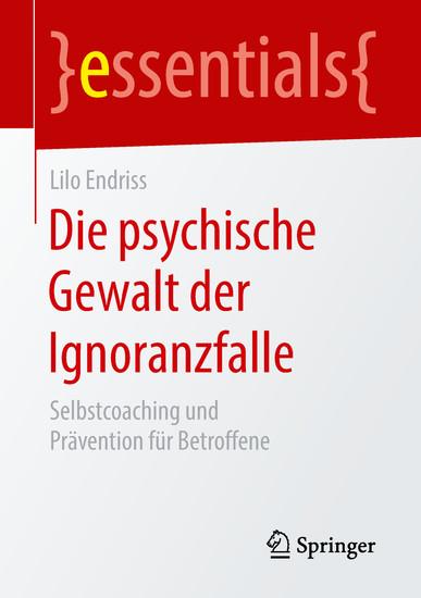 Die psychische Gewalt der Ignoranzfalle - Blick ins Buch