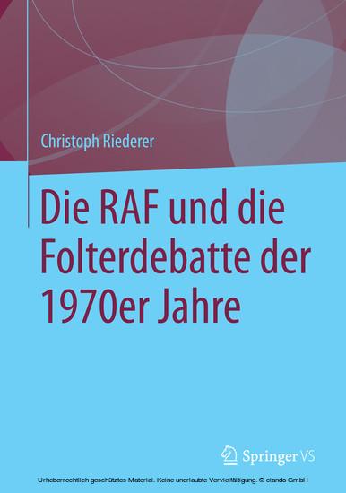Die RAF und die Folterdebatte der 1970er Jahre - Blick ins Buch