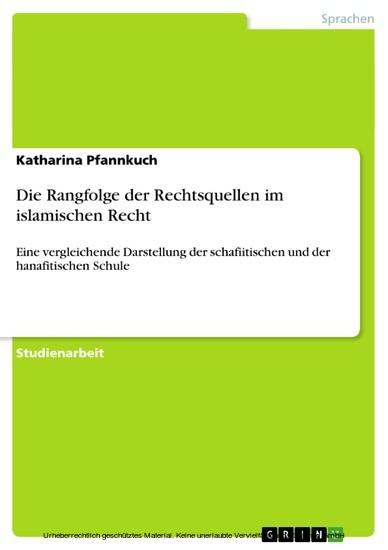 Die Rangfolge der Rechtsquellen im islamischen Recht - Blick ins Buch