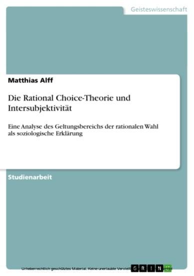 Die Rational Choice-Theorie und Intersubjektivität - Blick ins Buch