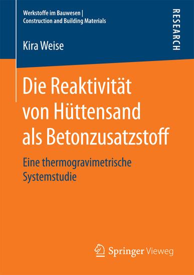 Die Reaktivität von Hüttensand als Betonzusatzstoff - Blick ins Buch