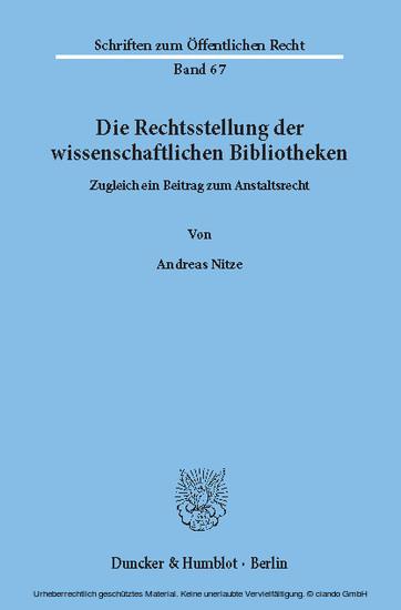 Die Rechtsstellung der wissenschaftlichen Bibliotheken. - Blick ins Buch