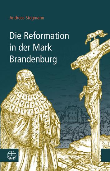 Die Reformation in der Mark Brandenburg - Blick ins Buch