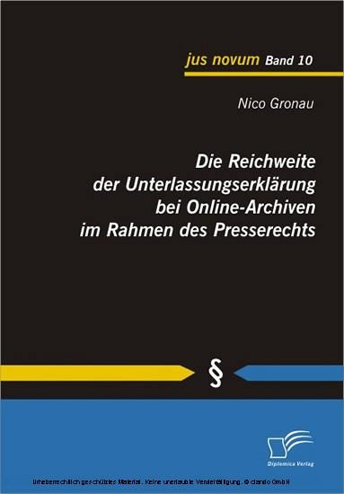Die Reichweite der Unterlassungserklärung bei Online-Archiven im Rahmen des Presserechts - Blick ins Buch