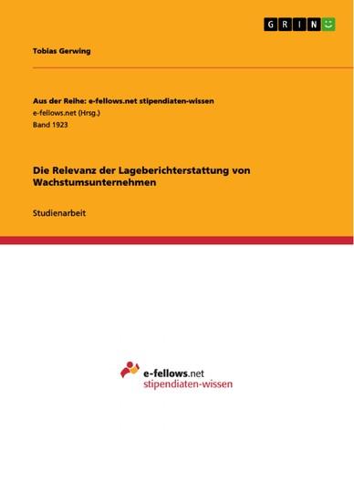 Die Relevanz der Lageberichterstattung von Wachstumsunternehmen - Blick ins Buch