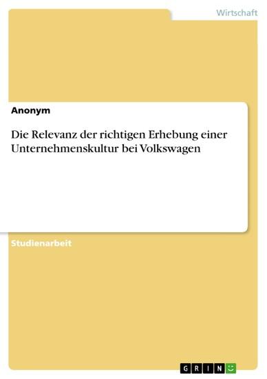 Die Relevanz der richtigen Erhebung einer Unternehmenskultur bei Volkswagen - Blick ins Buch