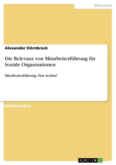 Die Relevanz von Mitarbeiterführung für Soziale Organisationen - Blick ins Buch