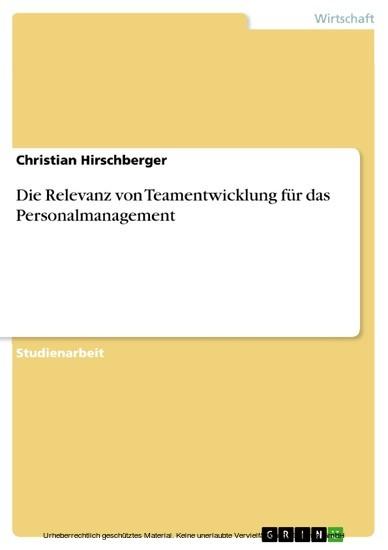 Die Relevanz von Teamentwicklung für das Personalmanagement - Blick ins Buch