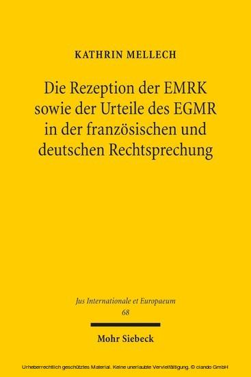 Die Rezeption der EMRK sowie der Urteile des EGMR in der französischen und deutschen Rechtsprechung - Blick ins Buch