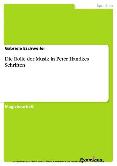 Die Rolle der Musik in Peter Handkes Schriften - Blick ins Buch