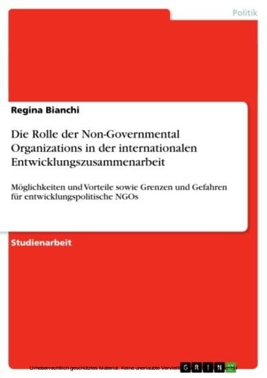 Die Rolle der Non-Governmental Organizations in der internationalen Entwicklungszusammenarbeit - Blick ins Buch