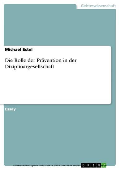 Die Rolle der Prävention in der Diziplinargesellschaft - Blick ins Buch