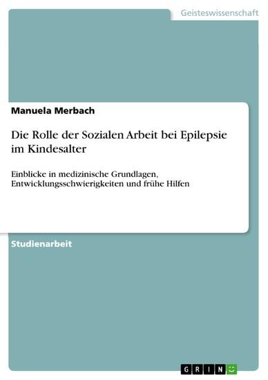 Die Rolle der Sozialen Arbeit bei Epilepsie im Kindesalter - Blick ins Buch