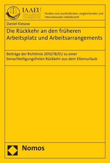 Die Rückkehr an den früheren Arbeitsplatz und Arbeitsarrangements - Blick ins Buch