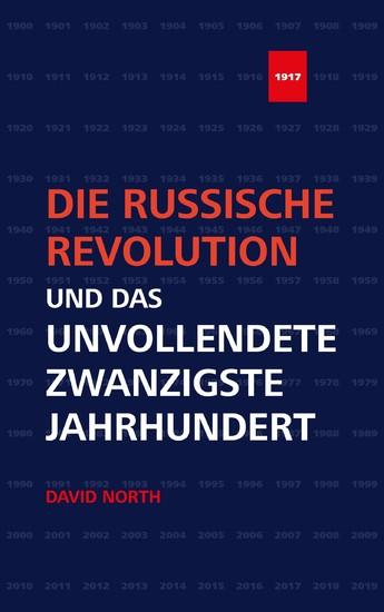 Die Russische Revolution und das unvollendete Zwanzigste Jahrhundert - Blick ins Buch