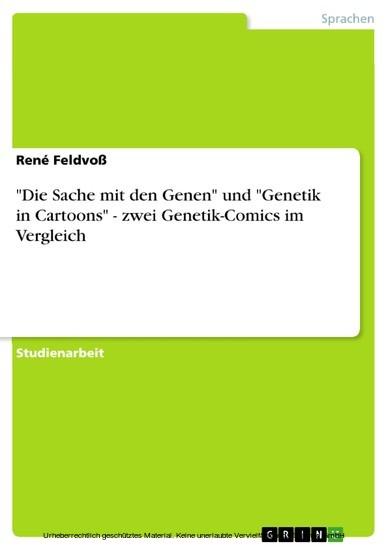 'Die Sache mit den Genen' und 'Genetik in Cartoons' - zwei Genetik-Comics im Vergleich - Blick ins Buch
