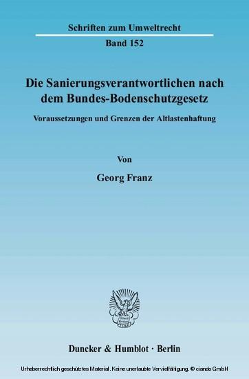 Die Sanierungsverantwortlichen nach dem Bundes-Bodenschutzgesetz. - Blick ins Buch