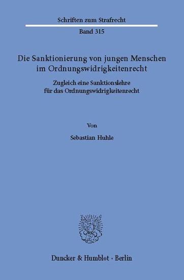 Die Sanktionierung von jungen Menschen im Ordnungswidrigkeitenrecht. - Blick ins Buch
