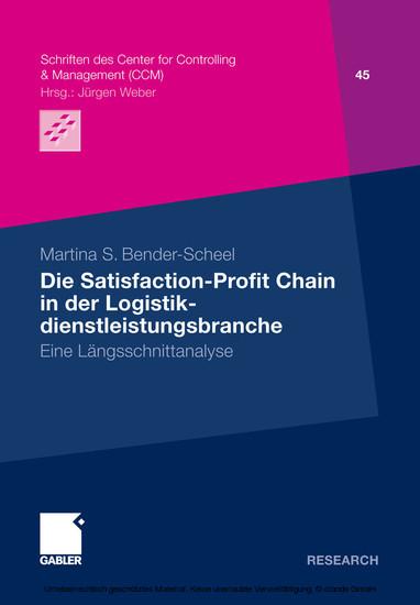 Die Satisfaction-Profit Chain in der Logistikdienstleistungsbranche - Blick ins Buch