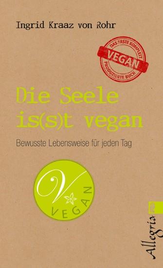 Die Seele is(s)t vegan - Blick ins Buch