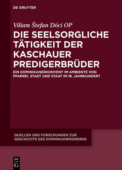 Die seelsorgliche Tätigkeit der Kaschauer Predigerbrüder - Blick ins Buch