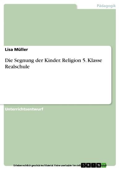 Die Segnung der Kinder. Religion 5. Klasse Realschule - Blick ins Buch