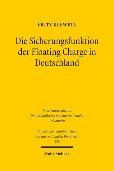 Die Sicherungsfunktion der Floating Charge in Deutschland - Blick ins Buch