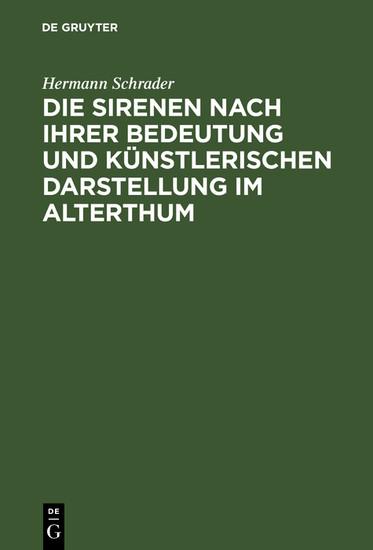 Die Sirenen nach ihrer Bedeutung und künstlerischen Darstellung im Alterthum - Blick ins Buch