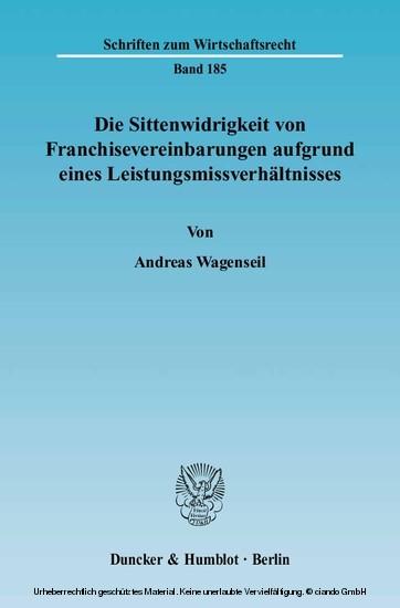 Die Sittenwidrigkeit von Franchisevereinbarungen aufgrund eines Leistungsmissverhältnisses. - Blick ins Buch