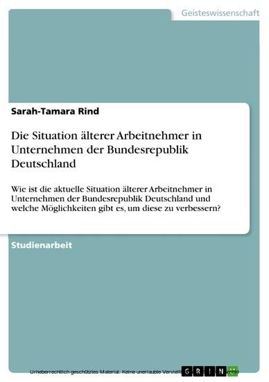 Die Situation älterer Arbeitnehmer in Unternehmen der Bundesrepublik Deutschland - Blick ins Buch