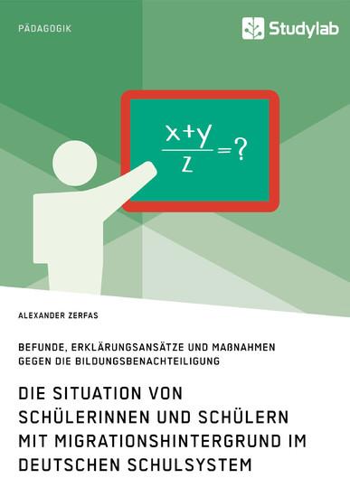 Die Situation von Schülerinnen und Schülern mit Migrationshintergrund im deutschen Schulsystem - Blick ins Buch